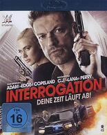 Interrogation: Deine Zeit läuft ab!