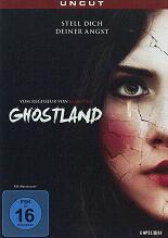 Ghostland: Stell dich deiner Angst