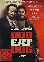 Dog Eat Dog: Uncut