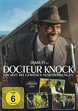 Docteur Knock: Ein Arzt mit gewissen Nebenwirkungen